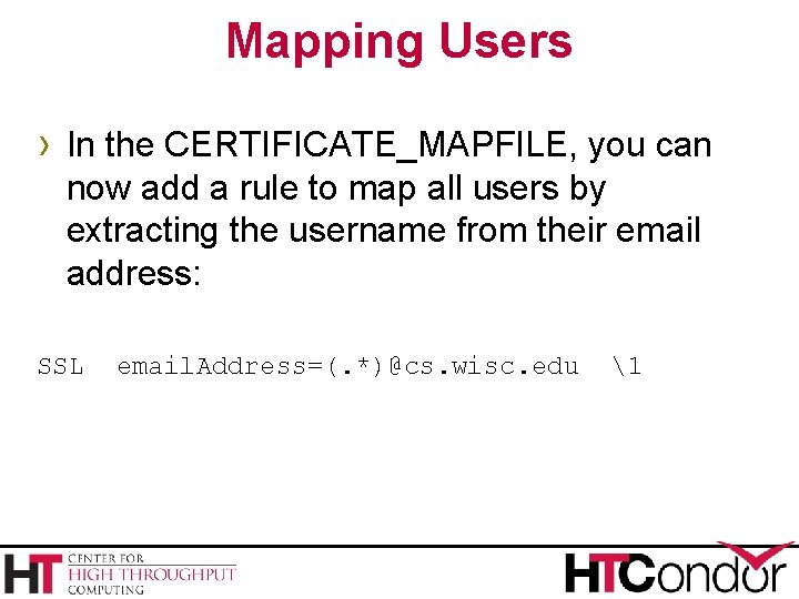 Mapping Users › In the CERTIFICATE_MAPFILE, you can now add a rule to map