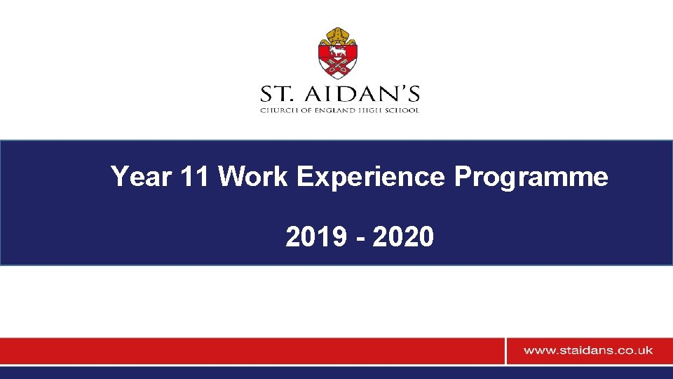 Year 11 Work Experience Programme 2019 - 2020