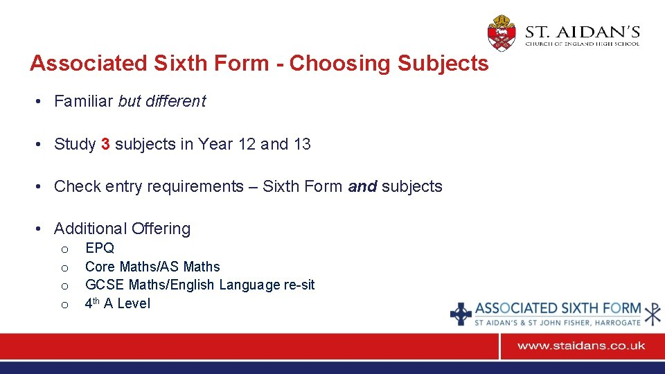 Associated Sixth Form - Choosing Subjects • Familiar but different • Study 3 subjects