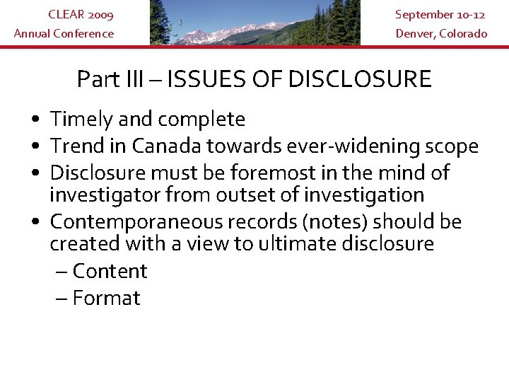 CLEAR 2009 Annual Conference September 10 -12 Denver, Colorado Part III – ISSUES OF