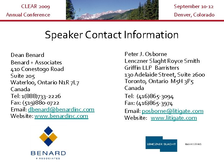 CLEAR 2009 Annual Conference September 10 -12 Denver, Colorado Speaker Contact Information Dean Benard