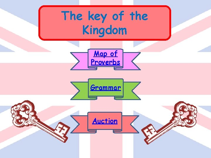 The key of the Kingdom Map of Proverbs Grammar Auction