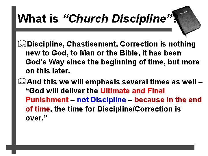 """What is """"Church Discipline""""? &Discipline, Chastisement, Correction is nothing new to God, to Man"""