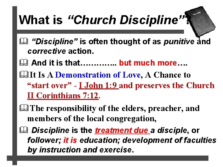 """What is """"Church Discipline""""? & """"Discipline"""" is often thought of as punitive and corrective"""