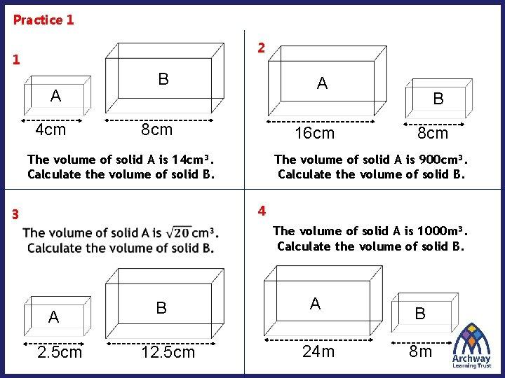 Practice 1 2 1 A 4 cm B A 8 cm 16 cm The