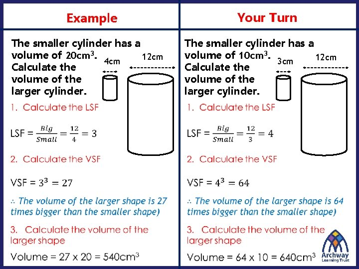 Your Turn Example The smaller cylinder has a volume of 20 cm 3. 12