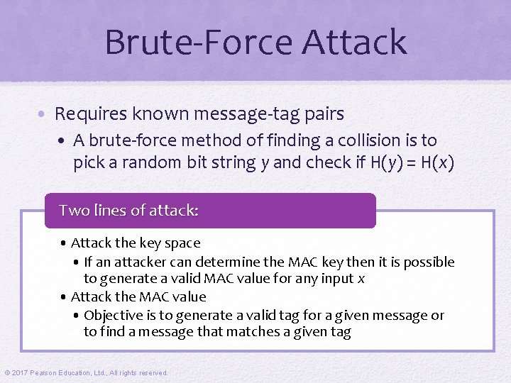 Brute-Force Attack • Requires known message-tag pairs • A brute-force method of finding a