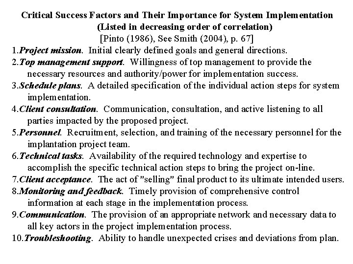 Critical Success Factors and Their Importance for System Implementation (Listed in decreasing order of