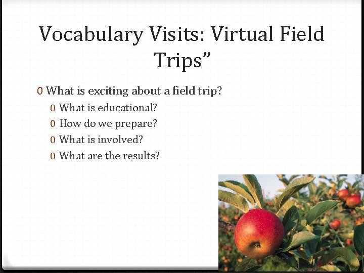 """Vocabulary Visits: Virtual Field Trips"""" 0 What is exciting about a field trip? 0"""