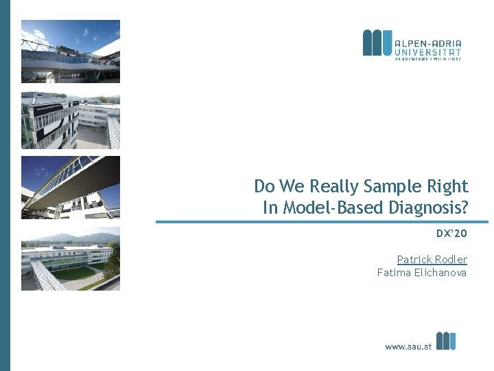 Do We Really Sample Right In Model-Based Diagnosis? DX' 20 Patrick Rodler Fatima Elichanova