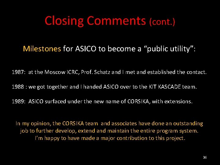 """Closing Comments (cont. ) Milestones for ASICO to become a """"public utility"""": 1987: at"""