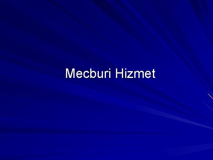 Mecburi Hizmet