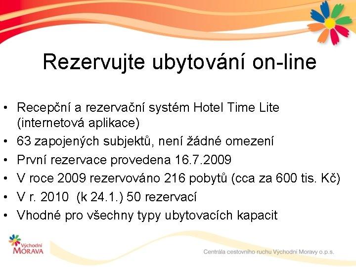 Rezervujte ubytování on-line • Recepční a rezervační systém Hotel Time Lite (internetová aplikace) •