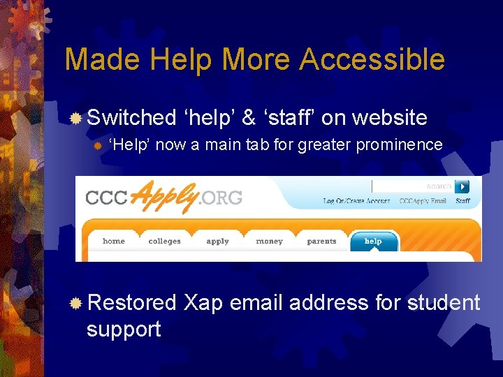 Made Help More Accessible ® Switched ® 'help' & 'staff' on website 'Help' now
