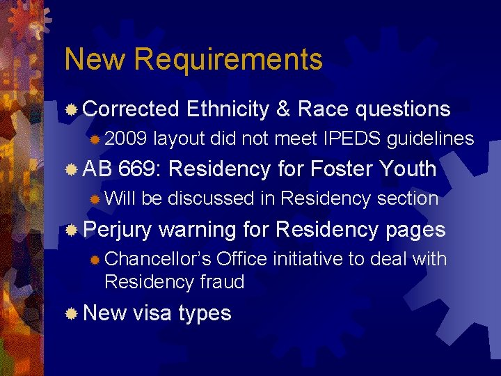 New Requirements ® Corrected ® 2009 ® AB Ethnicity & Race questions layout did