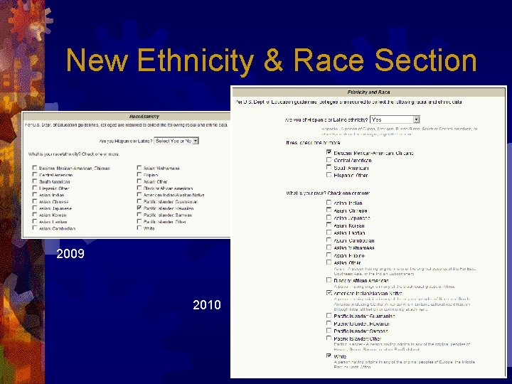 New Ethnicity & Race Section 2009 2010