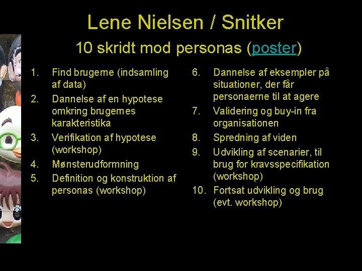 Lene Nielsen / Snitker 10 skridt mod personas (poster) 1. 2. 3. 4. 5.
