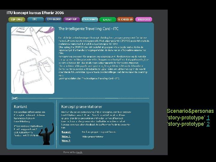 Scenario&personas 'story-prototype' 1 'story-prototype' 2