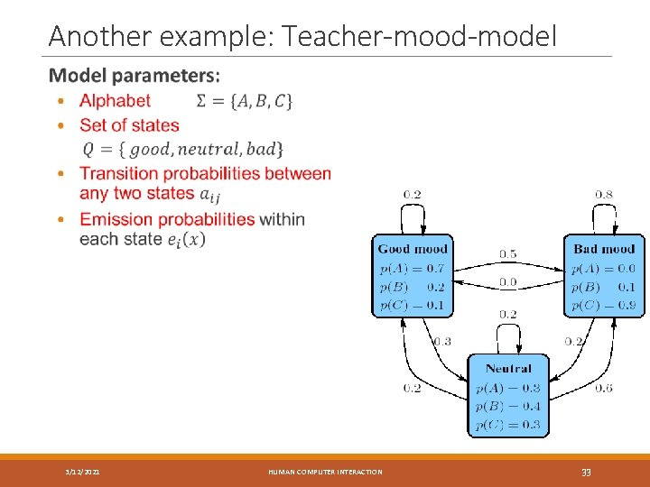 Another example: Teacher-mood-model 3/12/2021 HUMAN COMPUTER INTERACTION 33