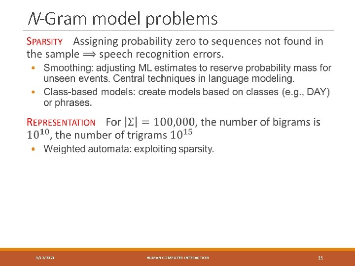 N-Gram model problems 3/12/2021 HUMAN COMPUTER INTERACTION 55