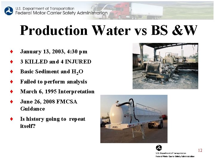 Production Water vs BS &W ¨ January 13, 2003, 4: 30 pm ¨ 3
