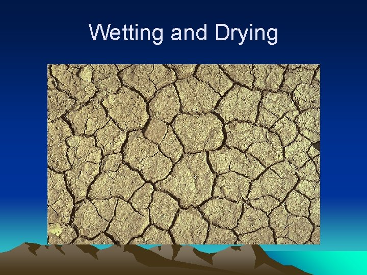 Wetting and Drying
