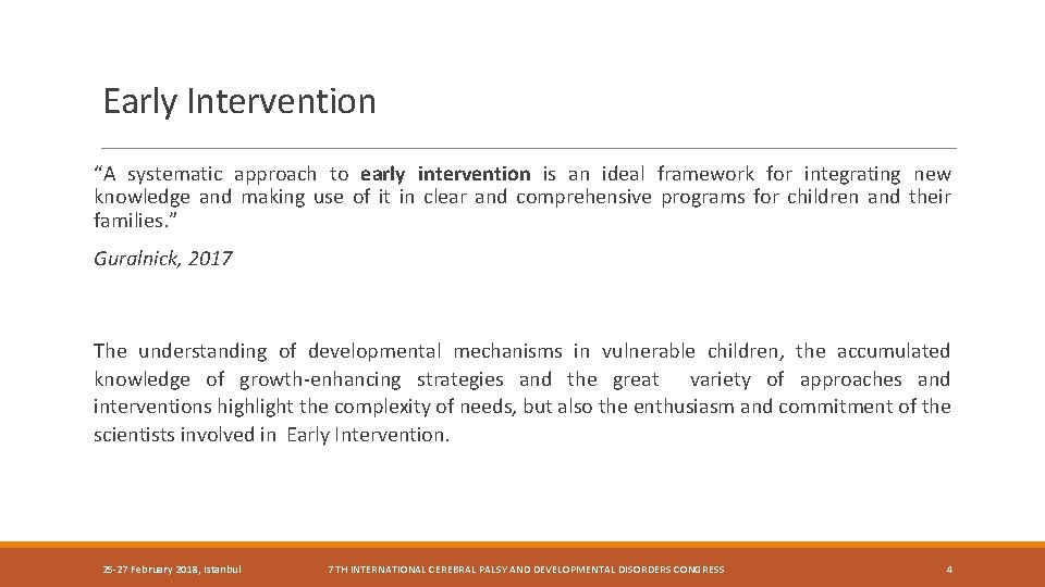 """Early Intervention """"A systematic approach to early intervention is an ideal framework for integrating"""