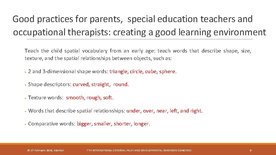 Good practices for parents, special education teachers and occupational therapists: creating a good learning