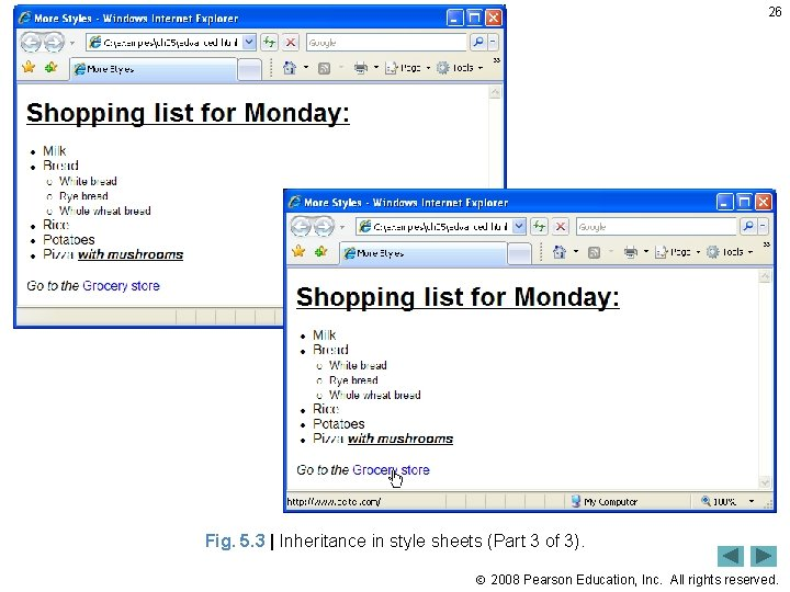 26 Fig. 5. 3   Inheritance in style sheets (Part 3 of 3). 2008