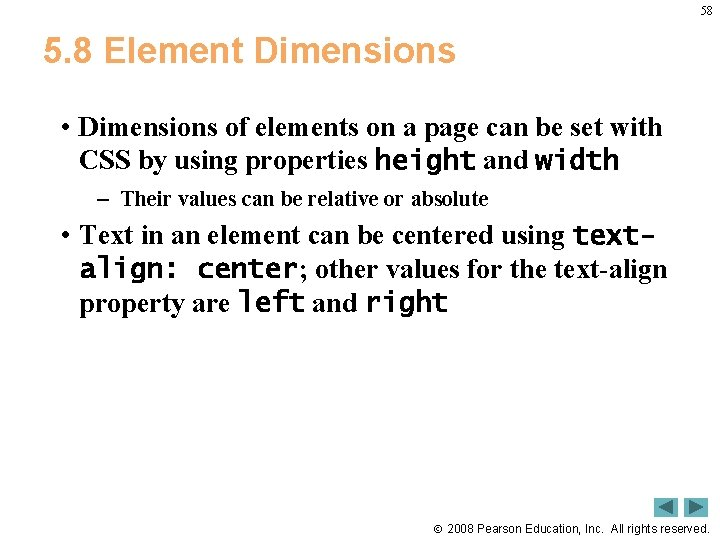 58 5. 8 Element Dimensions • Dimensions of elements on a page can be