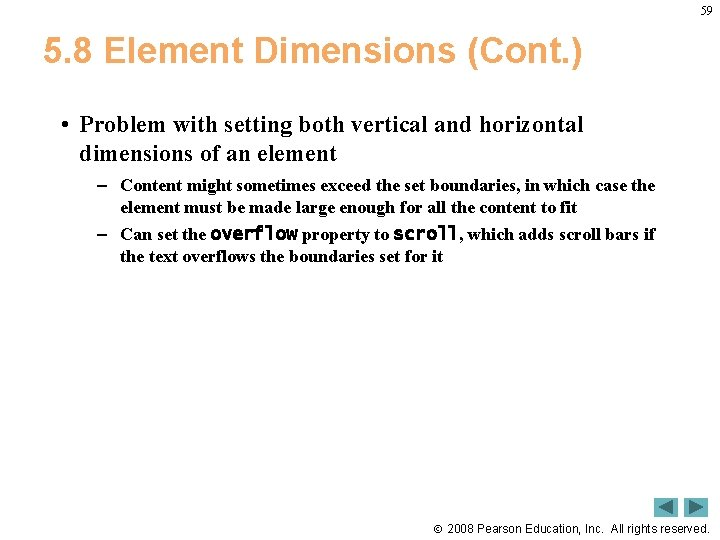 59 5. 8 Element Dimensions (Cont. ) • Problem with setting both vertical and