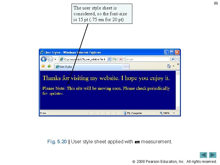 89 The user style sheet is considered, so the font-size is 15 pt (.
