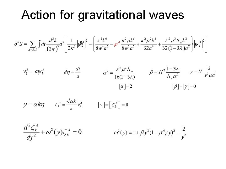 Action for gravitational waves