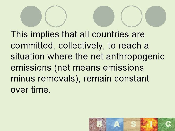 This implies that all countries are committed, collectively, to reach a situation where the