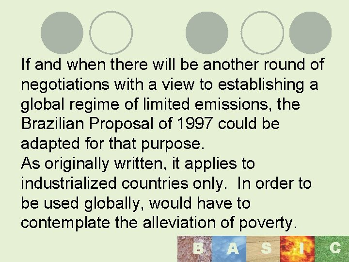 If and when there will be another round of negotiations with a view to