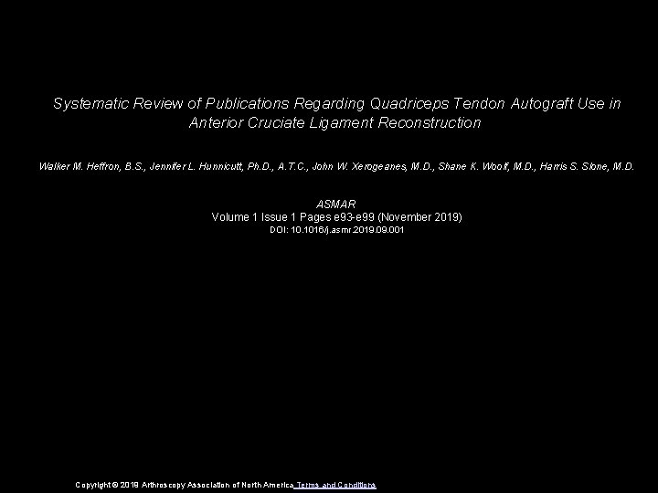 Systematic Review of Publications Regarding Quadriceps Tendon Autograft Use in Anterior Cruciate Ligament Reconstruction