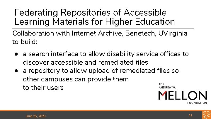 Federating Repositories of Accessible Learning Materials for Higher Education Collaboration with Internet Archive, Benetech,