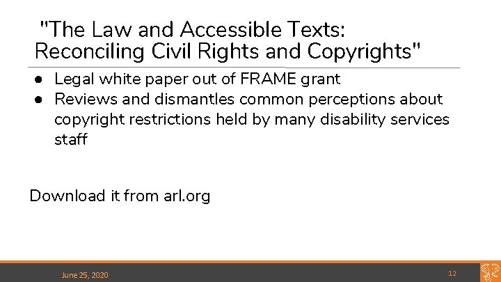 """""""The Law and Accessible Texts: Reconciling Civil Rights and Copyrights"""" ● Legal white paper"""