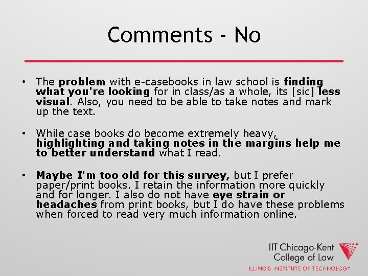 Comments - No • The problem with e-casebooks in law school is finding what