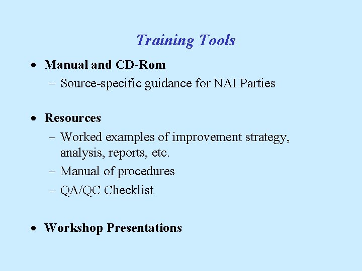 Training Tools · Manual and CD-Rom - Source-specific guidance for NAI Parties · Resources