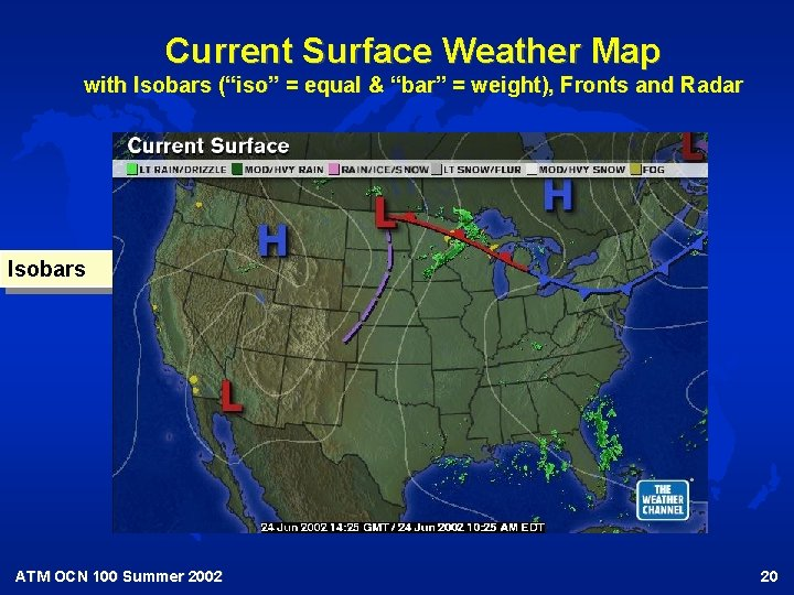 """Current Surface Weather Map with Isobars (""""iso"""" = equal & """"bar"""" = weight), Fronts"""