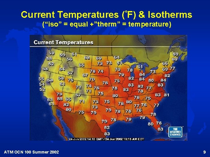 """Current Temperatures (°F) & Isotherms (""""iso"""" = equal +""""therm"""" = temperature) ATM OCN 100"""