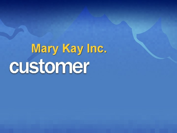 Mary Kay Inc.