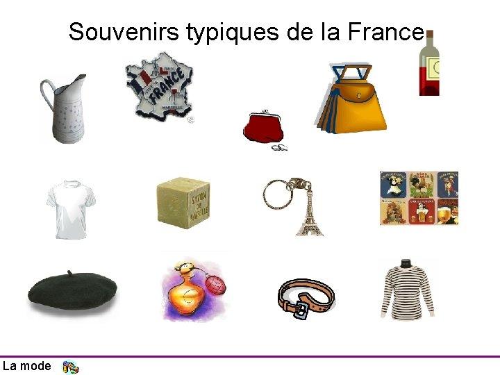 Souvenirs typiques de la France La mode