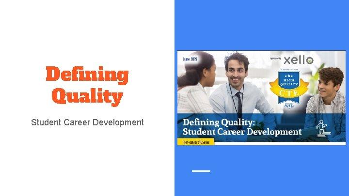 Defining Quality Student Career Development