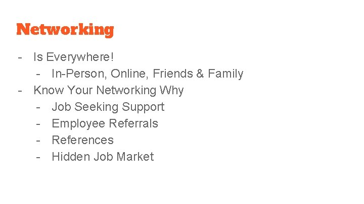 Networking - Is Everywhere! - In-Person, Online, Friends & Family - Know Your Networking
