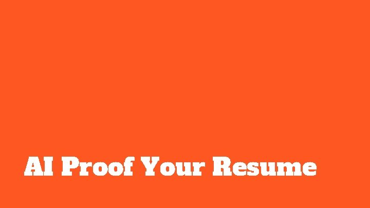 AI Proof Your Resume