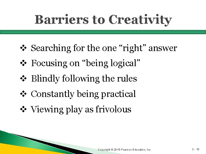 """Barriers to Creativity v Searching for the one """"right"""" answer v Focusing on """"being"""