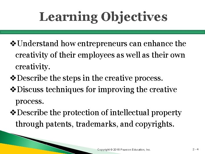 Learning Objectives v. Understand how entrepreneurs can enhance the creativity of their employees as
