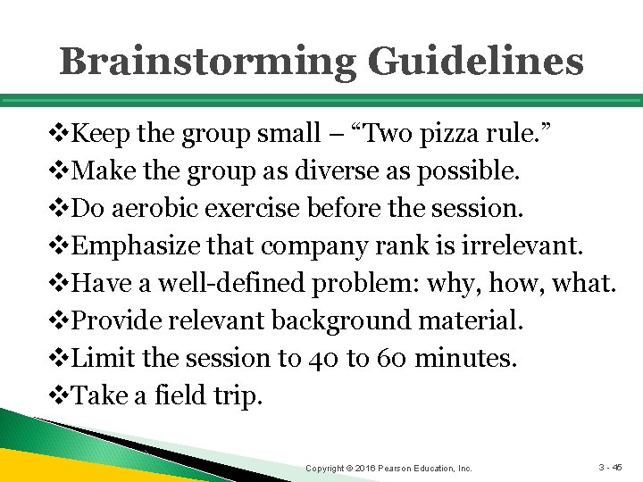 """Brainstorming Guidelines v. Keep the group small – """"Two pizza rule. """" v. Make"""